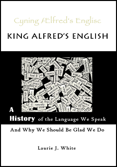 The Saturday Morning Review–King Alfred's English