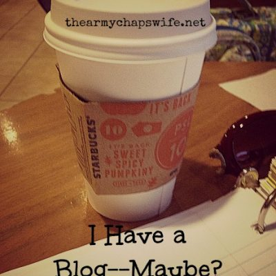 I Have a Blog–Maybe?