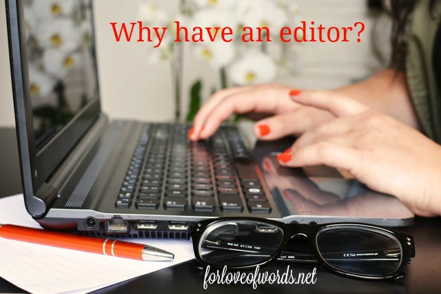 why have an editor?